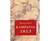 Szczegóły książki KAMPANIA 1813. ŚLĄSK I ŁUŻYCE