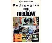 Szczegóły książki PEDAGOGIKA DLA MEDIÓW