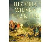 Szczegóły książki HISTORIA WOJSKA POLSKIEGO