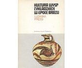 Szczegóły książki KULTURA WYSP CYKLADZKICH W EPOCE BRĄZU (CERAM)