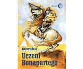 Szczegóły książki UCZENI BONAPARTEGO