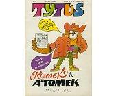 Szczegóły książki TYTUS, ROMEK I ATOMEK - KSIĘGA XXII