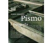 Szczegóły książki PISMO I TYPOGRAFIA