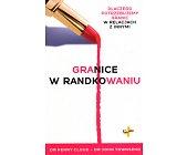 Szczegóły książki GRANICE W RANDKOWANIU