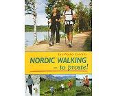 Szczegóły książki NORDIC WALKING - TO PROSTE!