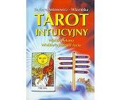 Szczegóły książki TAROT INTUICYJNY - WIELKIE ARKANA, WIELKIE TAJEMNICE ŻYCIA