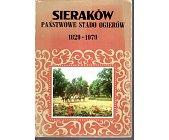 Szczegóły książki SIERAKÓW - PAŃSTWOWE STADO OGIERÓW 1829 - 1979