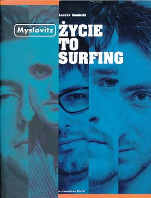 MYSLOVITZ - ŻYCIE TO SURFING