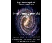 Szczegóły książki INTELIGENTNY PROJEKT 101