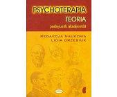 Szczegóły książki PSYCHOTERAPIA - TEORIA