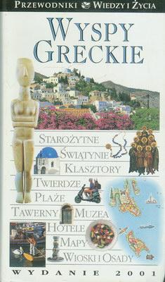 WYSPY GRECKIE - PRZEWODNIK WIEDZY I ŻYCIA