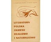 Szczegóły książki LITERATURA POLSKA OKRESU REALIZMU I NATURALIZMU