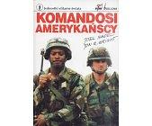 Szczegóły książki KOMANDOSI AMERYKAŃSCY