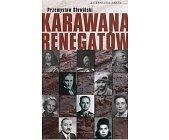Szczegóły książki KARAWANA RENEGATÓW