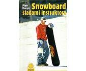 Szczegóły książki SNOWBOARD ŚLADAMI INSTRUKTORA