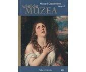Szczegóły książki MUSEO DI CAPODIMONTE NEAPOL (WIELKIE MUZEA)