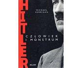 Szczegóły książki HITLER. CZŁOWIEK I MONSTRUM