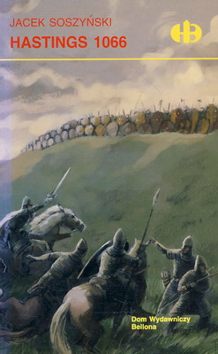 HASTINGS 1066 (HISTORYCZNE BITWY)