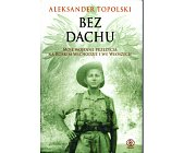 Szczegóły książki BEZ DACHU