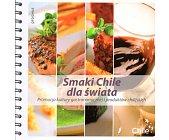 Szczegóły książki SMAKI CHILE DLA ŚWIATA