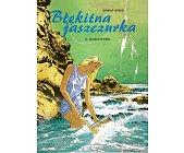 Szczegóły książki BŁĘKITNA JASZCZURKA - KRWAWE KWIATY