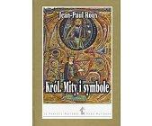 Szczegóły książki KRÓL. MITY I SYMBOLE