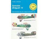 Szczegóły książki SAMOLOT BREGUET 14 (TYPY BRONI I UZBROJENIA - ZESZYT 197)