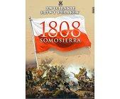 Szczegóły książki SOMOSIERRA 1808 (ZWYCIĘSKIE BITWY POLAKÓW, TOM 4)