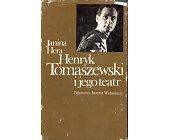 Szczegóły książki HENRYK TOMASZEWSKI I JEGO TEATR