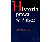 Szczegóły książki HISTORIA PRAWA W POLSCE