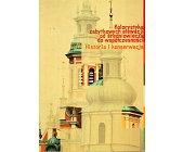Szczegóły książki KOLORYSTYKA ZABYTKOWA ELEWACJI OD ŚREDNIOWIECZA DO WSPÓŁCZESNOŚCI. HISTORIA I KONSERWACJA