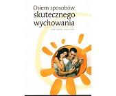 Szczegóły książki OSIEM SPOSOBÓW SKUTECZNEGO WYCHOWANIA