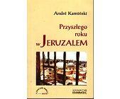 Szczegóły książki PRZYSZŁEGO ROKU W JERUZALEM