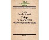 Szczegóły książki CHŁOPI W MONARCHII WCZESNOPIASTOWSKIEJ
