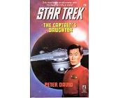 Szczegóły książki STAR TREK (76) - THE CAPTAIN'S DAUGHTER