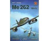 Szczegóły książki ME 262 UNITS - MINIATURY LOTNICZE NR 33