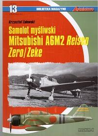 SAMOLOT MYŚLIWSKI MITSUBISHI A6M2 REISEN ZERO