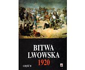 Szczegóły książki BITWA LWOWSKA 1920 - CZĘŚĆ 2