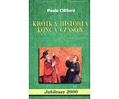 Szczegóły książki KRÓTKA HISTORIA KOŃCA CZASÓW