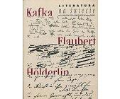 Szczegóły książki LITERATURA NA ŚWIECIE 1-2/2003 (378-379) - KAFKA, FLAUBERT, HOLDERLIN