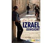 Szczegóły książki IZRAEL OSWOJONY