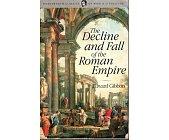 Szczegóły książki THE DECLINE AND FALL OF THE ROMAN EMPIRE