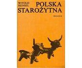 Szczegóły książki POLSKA STAROŻYTNA