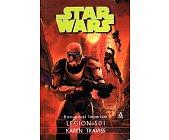 Szczegóły książki STAR WARS - KOMANDOSI IMPERIUM - LEGION 501