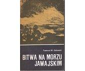 Szczegóły książki BITWA NA MORZU JAWAJSKIM