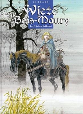 WIEŻE BOIS-MAURY - TOM 2 - HELOIZA DE MONTGRI