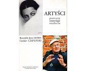 Szczegóły książki ARTYŚCI. PORTRETY OSTATNIEGO STULECIA