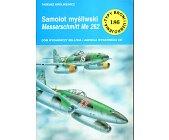 Szczegóły książki SAMOLOT MYŚLIWSKI MESSERSCHMITT ME 262