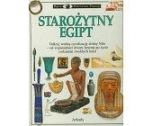 Szczegóły książki STAROŻYTNY EGIPT (PATRZĘ, PODZIWIAM, POZNAJĘ)