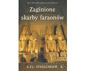 Szczegóły książki ZAGINIONE SKARBY FARAONÓW